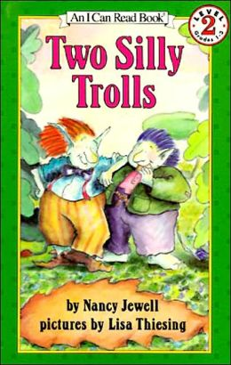Two Silly Trolls: (I Can Read Book Series: Level 2)