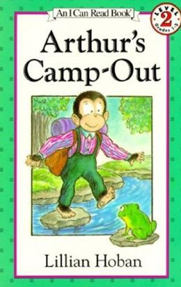 Arthur's Camp-Out: (I Can Read Book Series: Level 2)