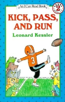 Kick, Pass, and Run: (I Can Read Book Series: Level 2)