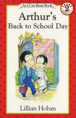 Arthur's Back to School Day: (I Can Read Book Series: Level 2)