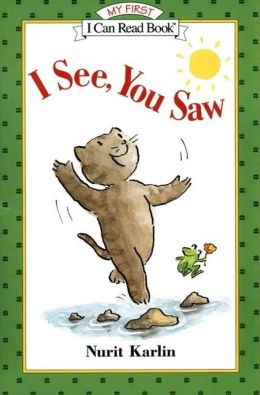 I See, You Saw (My First I Can Read Book Series)