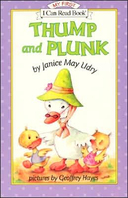 Thump and Plunk (My First I Can Read Series)
