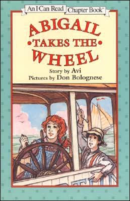 Abigail Takes the Wheel (I Can Read Chapter Book Series)