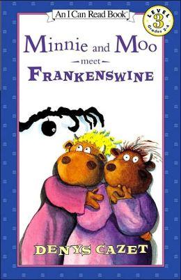 Minnie and Moo Meet Frankenswine (Minnie and Moo Series)