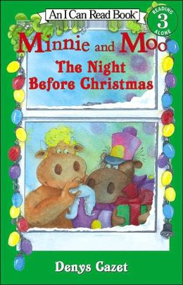 The Night Before Christmas (Minnie and Moo Series)