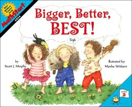 Bigger, Better, Best! (MathStart 2 Series)
