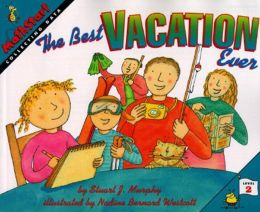 The Best Vacation Ever: Collecting Data (MathStart 2 Series)