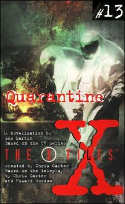 Quarantine (X-Files Young Adult Series #13)