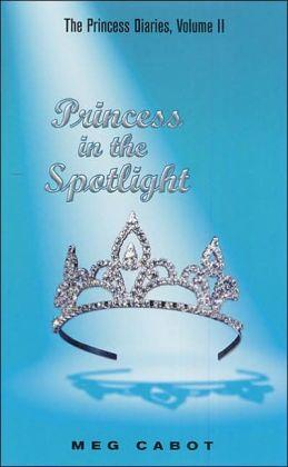 Princess in the Spotlight (Princess Diaries Series #2)