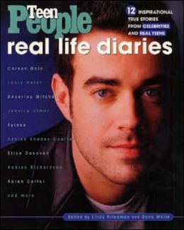 Real Life Diaries: Inspirational True Stories from Celebrities and Real Teens