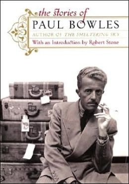 Stories of Paul Bowles