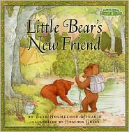 Little Bear's New Friend (Maurice Sendak's Little Bear Series)