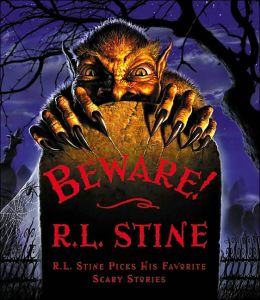 Beware!: R.L. Stine Picks His Favorite Scary Stories