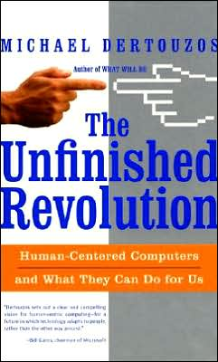 Unfinished Revolution: Human-Centered Computers and What They Can Do for Us