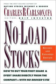 No-Load Stocks: How to Buy Your First Share and Every Share Directly from the Company--with No Broker's Fee