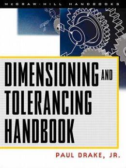 Dimensioning and Tolerancing Handbook