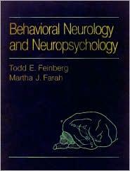 Behavioral Neurology and Neuropsychology