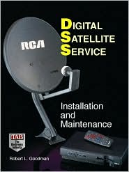 Digital Satellite Services: Installation and Maintenance