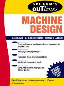Schaum's Outline of Machine Design