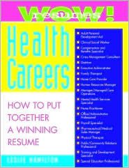 Wow! Resumes for Health Careers