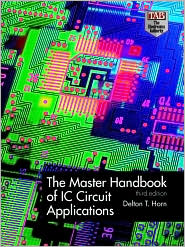 The Master Handbook of IC Circuit Applications