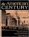 The American Century: A History of the United States since the 1890's