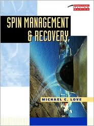 Spin Management and Recovery