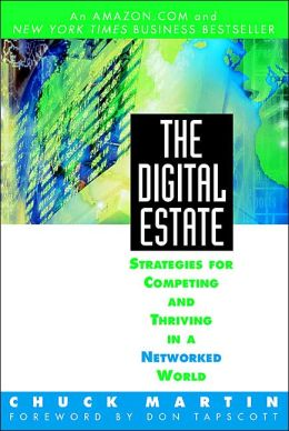 The Digital Estate: Strategies for Competing and Thriving in a Networked World