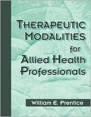 Therapeutic Modalities for Health-Related Professionals