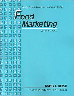 Food Marketing: Career Competencies in Marketing Series, Text-Workbook