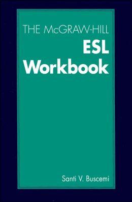 The McGraw-Hill ESL Workbook