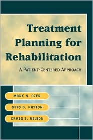 Treatment Planning for Rehabilitation: A Patient-Centered Approach