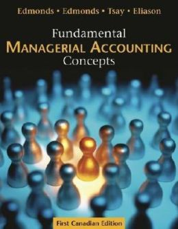Fundamental Managerial Accounting Concepts (Canadian)