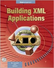 Building Xml Applications