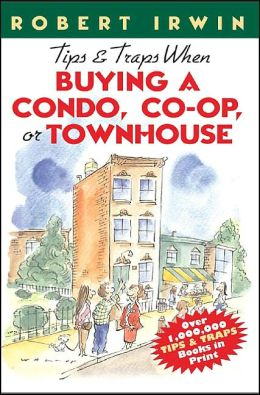 Tips and Traps when Buying a Condo,Co-Op,or Townhouse
