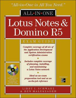 Lotus Notes and Domino R5 All-in-One Exam Guide