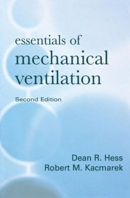 Essentials of Mechanical Ventilation