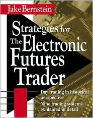 Strategies for the Electronic Futures Trader