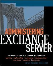 Administering Exchange Server 5.5