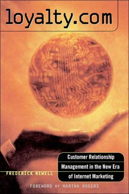 Loyalty.com: Customer Relationship Management in the New Era of Internet Marketing
