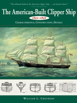 American-Built Clipper Ship, 1850-1856