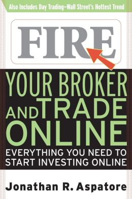 Fire Your Broker And Trade Online