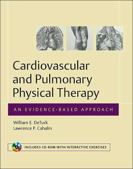 Cardiovascular and Pulmonary Physical Therapy: An Evidence-based Approach