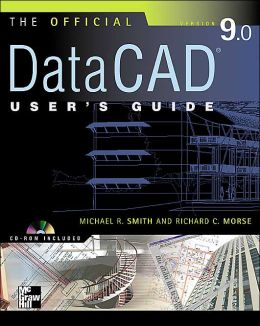 Official DataCAD User's Guide (Starburst 9.0)