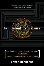 The Eternal E-Customer: How Emotionally Intelligent Interfaces Can Create Long-Lasting Customer Relationship