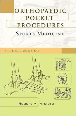 Orthopaedic Pocket Procedures Series: Sports Medicine