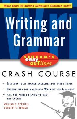 Schaum's Easy Outline Of Writing And Grammar
