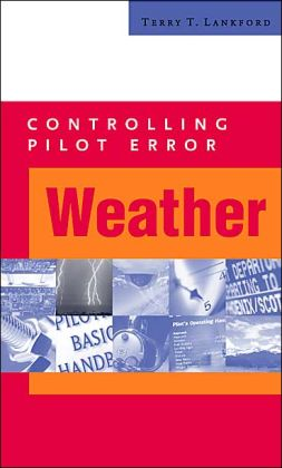 Controlling Pilot Error: Weather