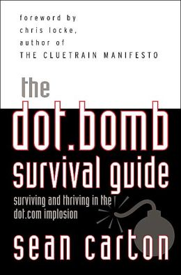 Dot.Bomb Survival Guide
