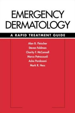 Emergency Dermatology: A Rapid Treatment Guide